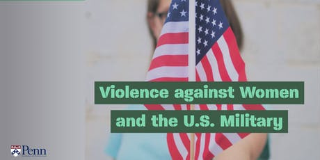 Violence against Women and the U.S. Military tickets