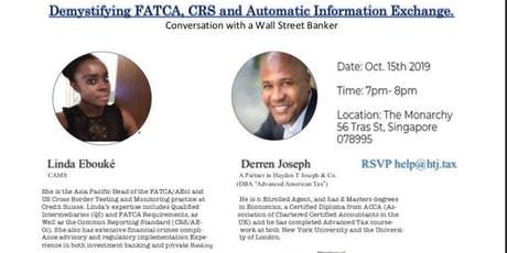 Demystifying FATCA, CRS and Automatic Information  tickets
