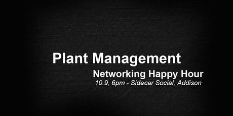 Plant Management Networking Happy Hour tickets