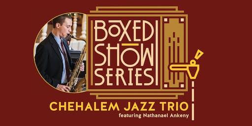 Boxed Show Series #2: Chehalem Jazz Trio