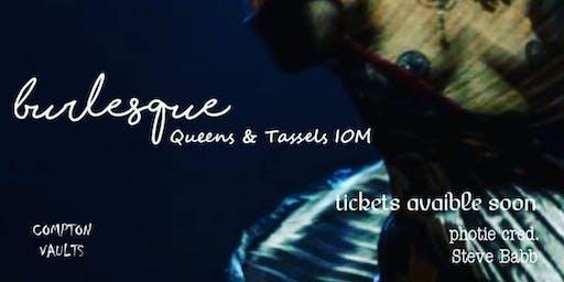 Queens & Tassels IOM Hop Tu Naa Extravaganzaaa