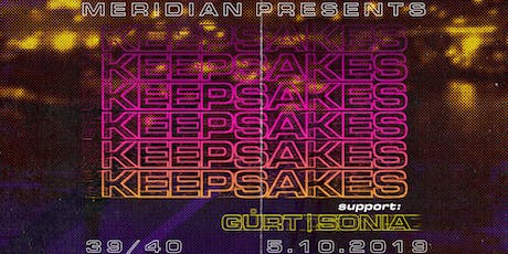 Meridian Presents : Keepsakes at 39/40 tickets