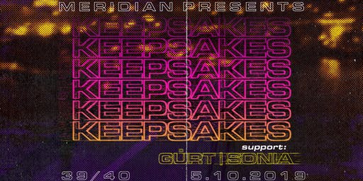 Meridian Presents : Keepsakes at 39/40