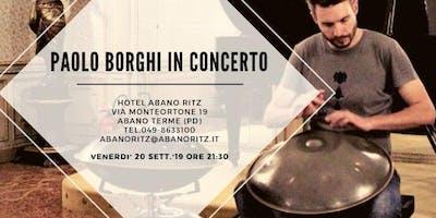 CONCERTO HANG-HANDPAN CON PAOLO BORGHI