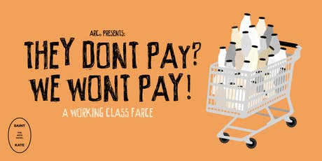 They Don't Pay?  We Won't Pay! tickets