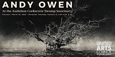 Andy Owen: Exhibit at the Audubon Corkscrew Swamp Sanctuary tickets