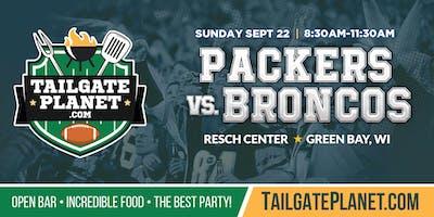 Resch Center VIP Tailgate – Packers vs. Broncos