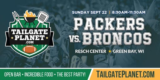 Resch Center VIP Tailgate – Packers vs. Broncos