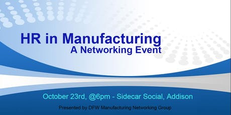 HR in Manufacturing - a Networking Event tickets