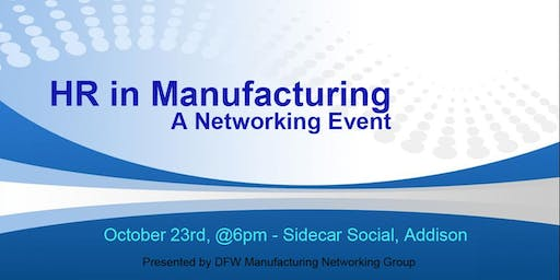 HR in Manufacturing - a Networking Event