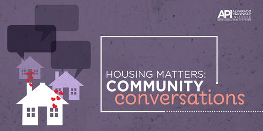 Housing Matters: Community Conversations