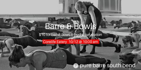 Barre & Bowls at CoreLife Eatery with PureBarre South Bend tickets