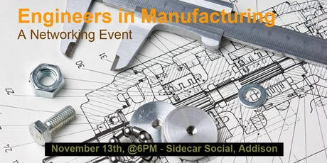 Engineers in Manufacturing Networking Happy Hour tickets