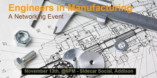 Engineers in Manufacturing Networking Happy Hour