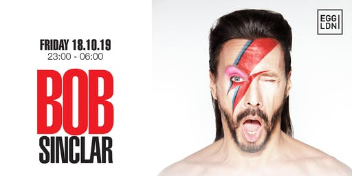 Fridays at Egg: Bob Sinclar & guests