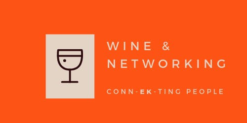 Wine Tasting + Networking