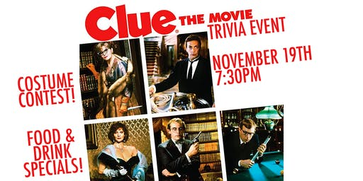 Clue The Movie Trivia Event!