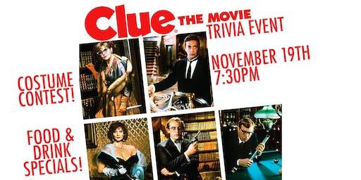 Clue The Movie Trivia Event!