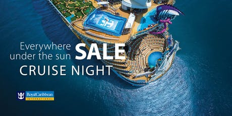 Everywhere Under the Sun Cruise Night featuring Royal Caribbean - Spring tickets