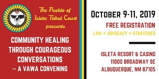 Community Healing Through Courageous Conversations -- A VAWA Convening