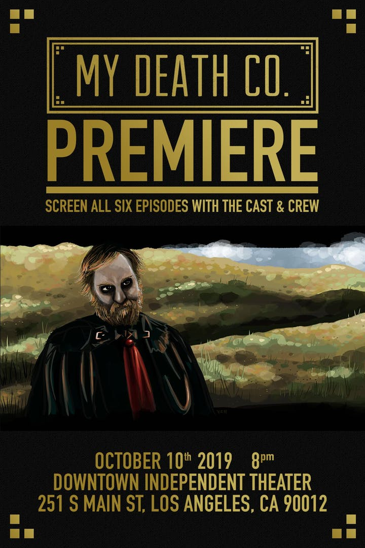 My Death Co  Series Premiere - FREE Tickets, Thu, Oct 10