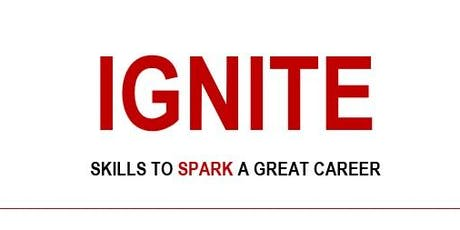 IGNITE: Skills to Spark a Great Real Estate Career (September 2019 Launch) tickets