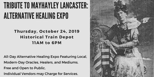 Alternative Healing Expo: Tribute to Mayhayley Lancaster