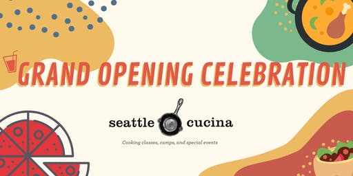 Seattle Cucina Cooking School Grand Opening Celebration!