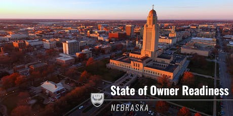 NEBRASKA STATE OF OWNER READINESS + LINCOLN EVENT tickets