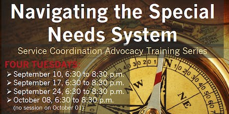 Navigating the Special Needs System: Service Coordination and Advocacy Training Series tickets