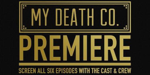 My Death Co. Series Premiere - FREE