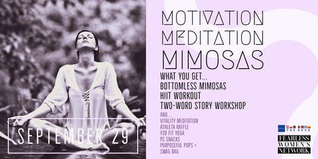 Motivation | Meditation | Mimosas by Fearless Women's Network tickets