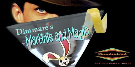 """Dimmare's Martinis and MAGIC ®...""""with a twist of Comedy and a Hula Girl !"""" tickets"""