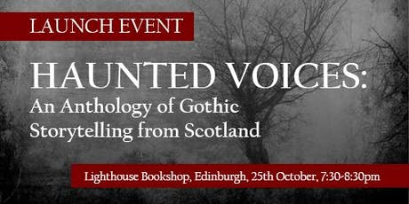 Haunted  Voices: Celebrating Scotland's new Gothic fiction! tickets