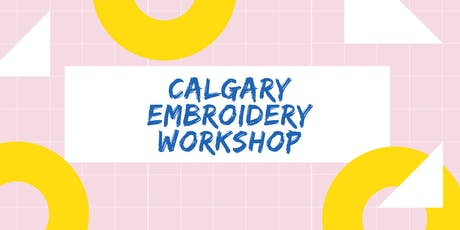 YYC Embroidery Workshop  tickets