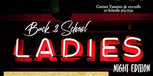 Back to School Ladies Night!!!!!