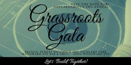 Grassroots Gala - Let's Build Together! tickets