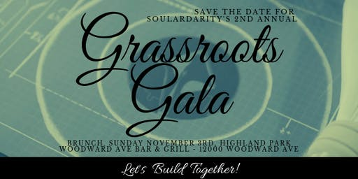 Grassroots Gala - Let's Build Together!