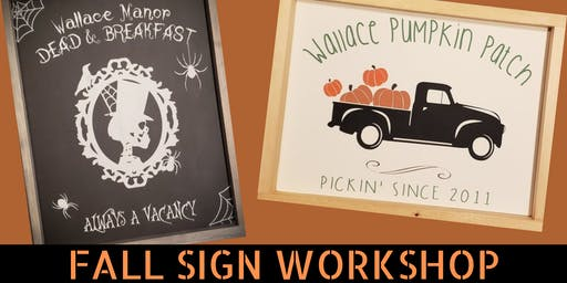 Fall Sign Workshop