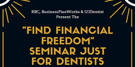 Find Financial Freedom Seminar for Dentists  - Free Parking tickets