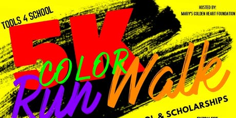 Tools 4 School 5K Color Run/Walk tickets