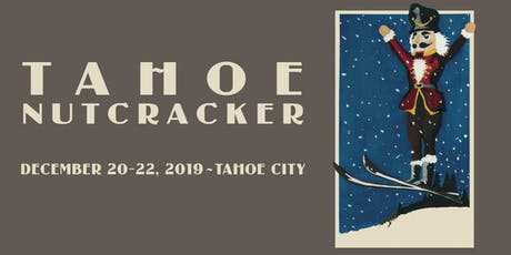 Tahoe Nutcracker 2019 tickets