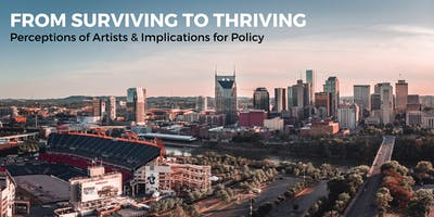 Surviving to Thriving: Perceptions of Artists & Implications for Policy