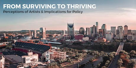 Surviving to Thriving: Perceptions of Artists & Implications for Policy tickets