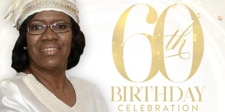 60th Birthday Celebration of Overseer Wanda A. Cail tickets
