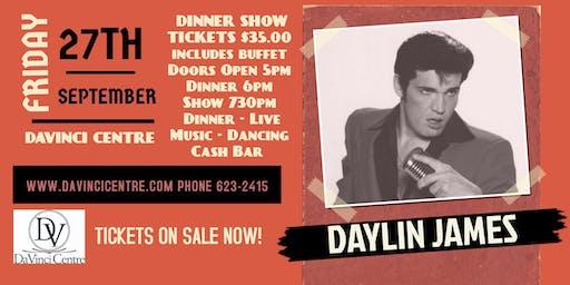 Daylin James Dinner Show