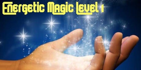 Energetic Magic Level 1 tickets