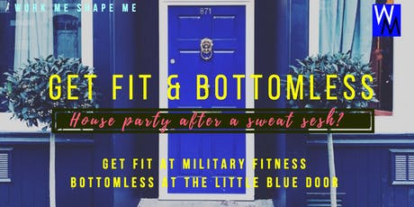 Get Fit & Bottomless - Military Fitness and The Li tickets