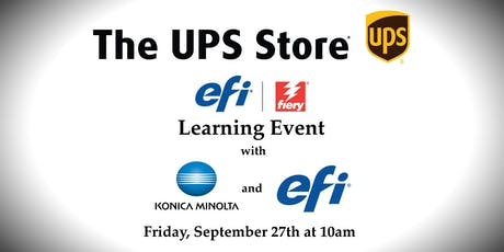 The UPS Stores Learning Event with Konica Minolta and EFI tickets
