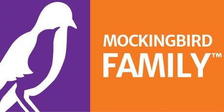 INNOVATIONS IN CARE: The Mockingbird Family™ Model tickets